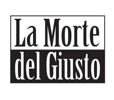 """42° Edizione de """"LA MORTE DEL GIUSTO"""""""